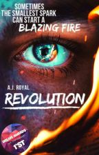 Revolution(Blood and Fire 1) REWRITING by infonation123