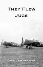 They Flew Jugs by charli_v