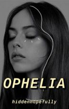 Ophelia by hiddenhopefully