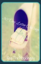 30 Day Letter Challenge by RueTheMockingjay