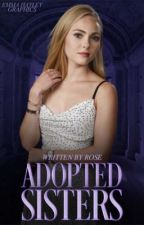 Adopted sisters by _Hope_Mikaelson