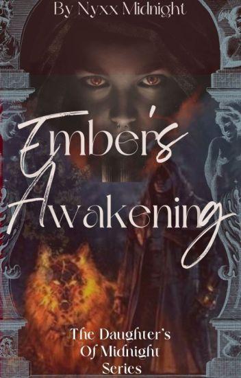 Ember's Awakening