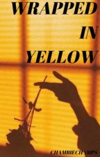Wrapped In Yellow | E.D by liltinybabyflower