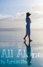 All Alone by zalfanssa