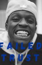 Failed Trust   Quando Rondo Sequel by nbakiikii