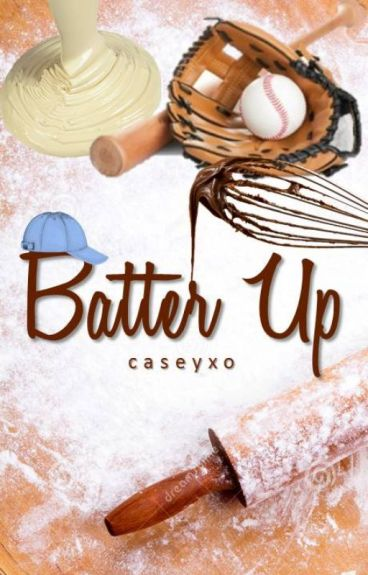 Batter Up by caseyxo