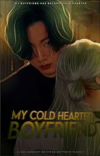 My Cold hearted boyfriend // A Jungkook FF ❤️[Completed√] by toma_chisty