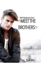 Meet The Brothers by Stay_Byoutiful