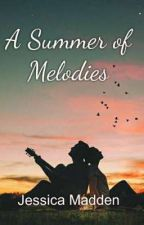 A Summer Of Melodies by JessicaCMadden