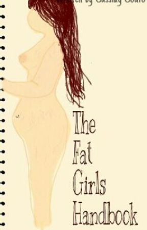 The Fat Girls Handbook by pizzakidsvevo