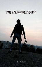 The colorful death by iwastemytimereading
