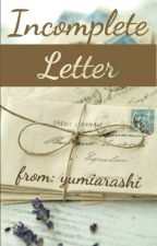 Incomplete Letter by yumiarashi