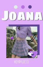 JOANA by heyrylie13