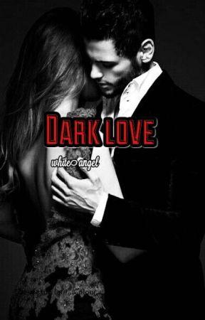 Dark love by ys_white_angel