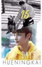15 Days | TXT HUENINGKAI |  by SaranGyuu