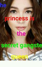 the princess is a secret gangster queen by PrincessYvramOjabal