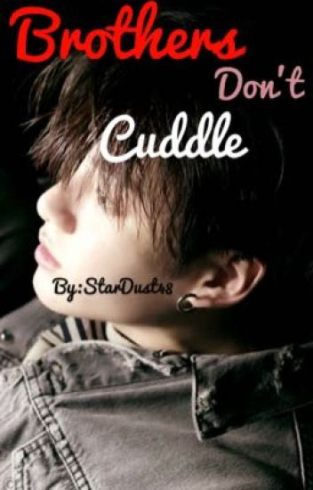 Brothers Don't Cuddle✔️ || Taekook