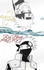 Orange Cut, Red Bleed  by Itachi_S_Lucius