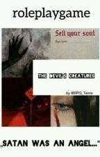 The devil's creatures [ r o l e p l a y ] by marvelousburritos