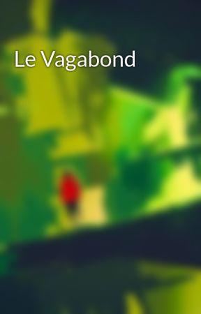 Le Vagabond by JohannCardon0