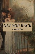 get you back [s. yamazaki] by eupharias
