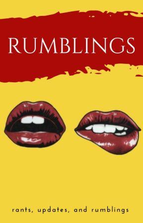 Rumblings by unearthlylore