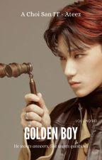 Golden Boy / Choi San FF - Ateez by Sweetie_San