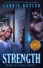 STRENGTH (Mark of Nexus #1) by carrieabutler