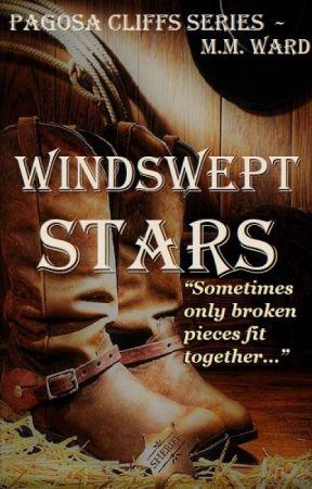 Windswept Stars, Pagosa Cliffs 4.5 Draft #wattys2019 by PenumbraMine