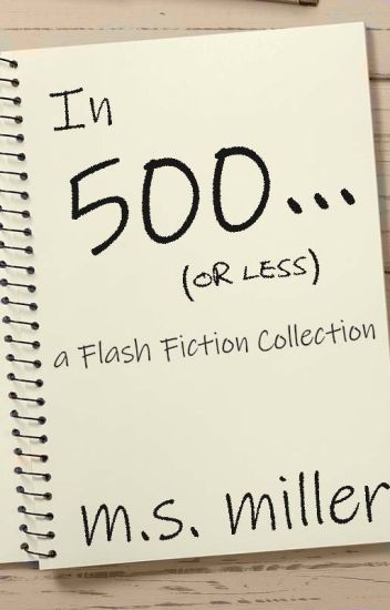 In 500... (or less)