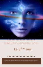 Le 3ème Oeil by oceane59380