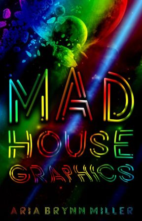 | Mad House Graphics | Open | by StormRidden