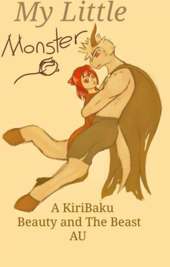 My Little Monster {A KiriBaku Beauty and the Beast AU}