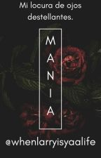 Mania (Maniae) by whenlarryisyaalife
