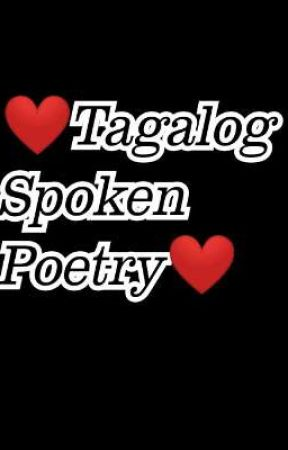 ❤️Tagalog Spoken Poetry❤️||on going - Author's Note - Wattpad