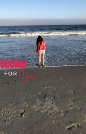 Sucker For You by xoxolovemolly
