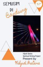 Semusim di Bandung by swp_writingproject