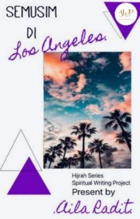 Semusim di Los Angeles by swp_writingproject