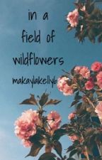 in a field of wildflowers by makaylakelly6