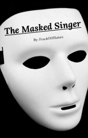 the masked singer  || c.ty by FrackOffHaters