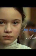 An Angel Named Aurore by CalvinHobbesGatsby