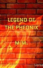 Legend of The Pheonix (Avengers Fanfic) ON HOLD by MelodyMathews