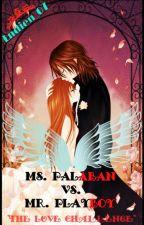 "Ms. PALABAN vs. Mr. PLAYBOY "" The Love Challenge "" by lndien_07"