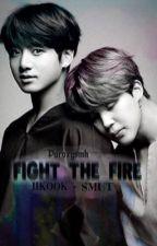 JIKOOK || FIGHT THE FIRE by paroxysmh