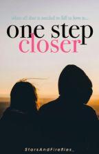 One Step Closer by StarsAndFireflies_