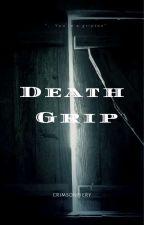Death Grip by Kesokayl28