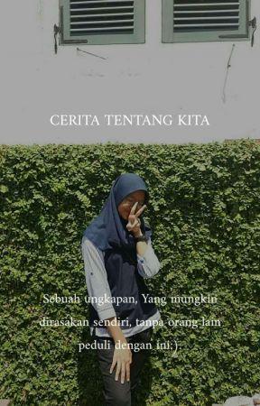 Cerita Tentang Kita by annisanurulput3