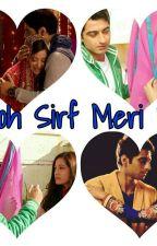Zaya/Harshika FF Woh Sirf Meri Hai by ShrusthiPareek