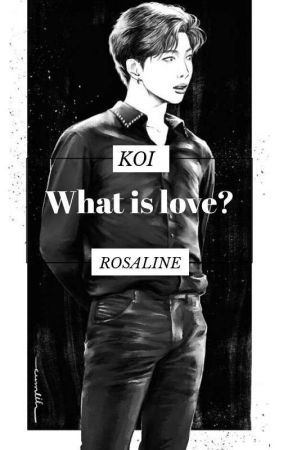 What is love?  by KoiRosaline