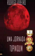 Uma Jornada Tupiniquim by RodrigodaSilva111
